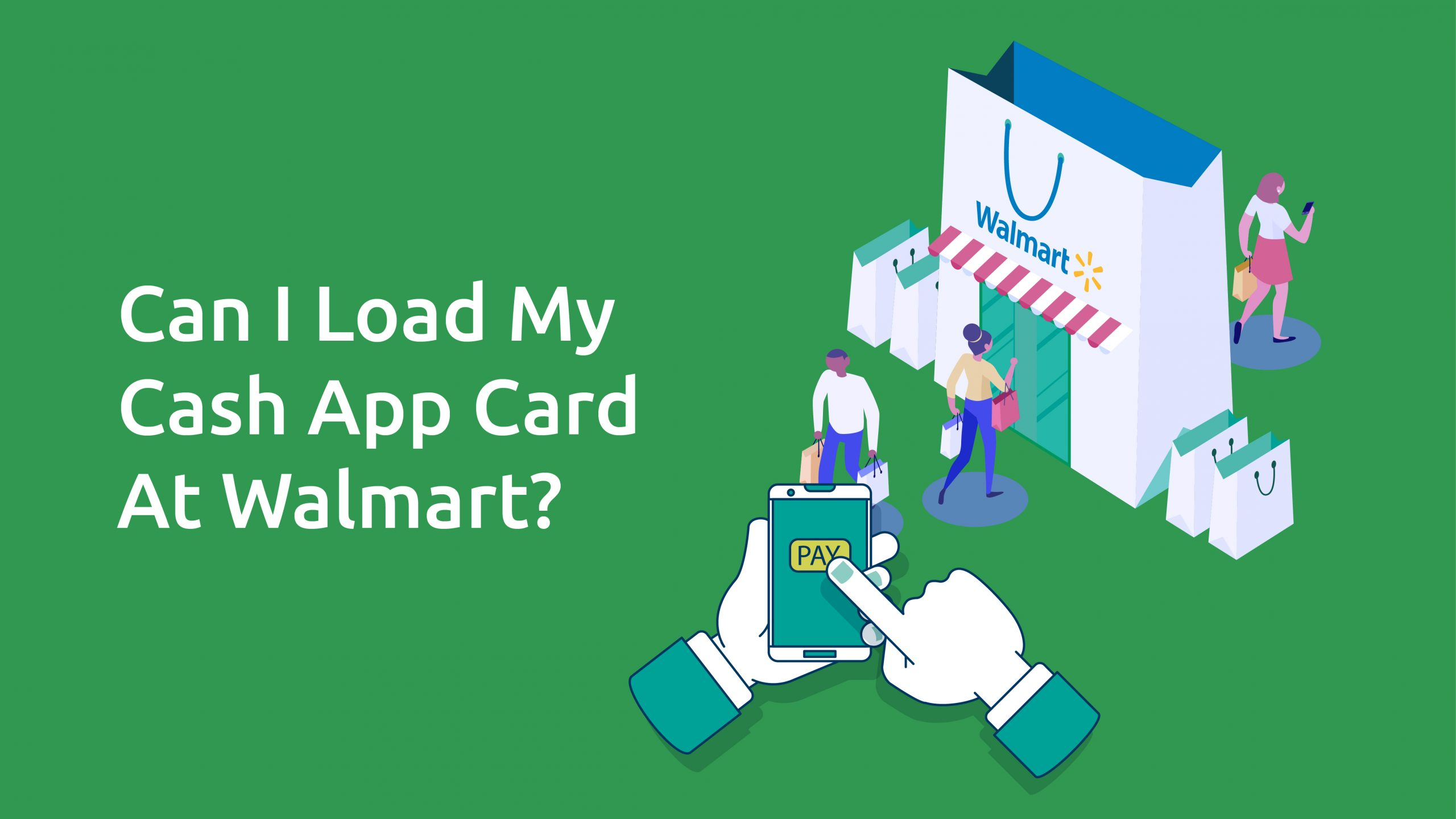 Can I Load My Cash App Card at Walmart?